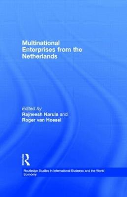 Multinational Enterprises from the Netherlands by Rajneesh Narula