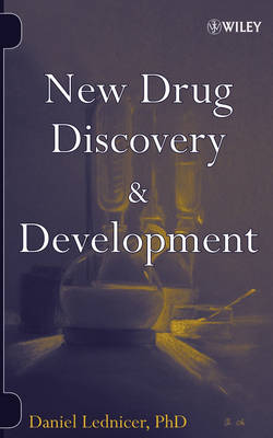 New Drug Discovery and Development by Daniel Lednicer