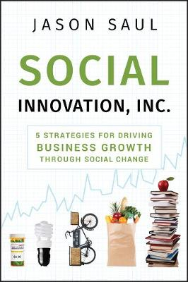 Social Innovation, Inc. by Jason Saul