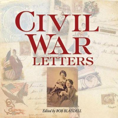 Civil War Letters by Bob Blaisdell
