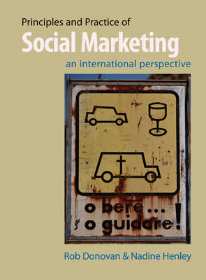 Principles and Practice of Social Marketing by Rob Donovan