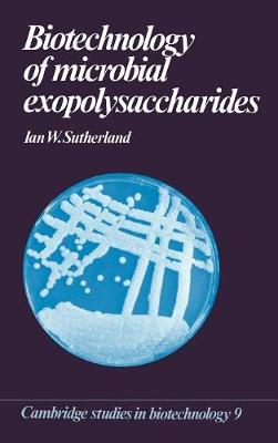 Biotechnology of Microbial Exopolysaccharides by Ian W. Sutherland