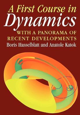 First Course in Dynamics by Boris Hasselblatt