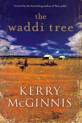 The The Waddi Tree by Kerry McGinnis