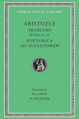 Problems: Bks. 22-38: AND Rhetoric by Aristotle