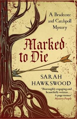 Marked to Die by Sarah Hawkswood
