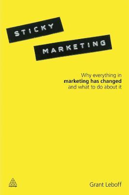 Sticky Marketing by Grant Leboff