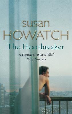 Heartbreaker by Susan Howatch