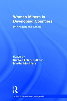 Women Miners in Developing Countries by Martha Macintyre