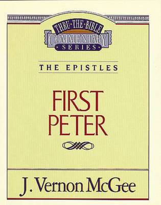 1 Peter by Dr J Vernon McGee