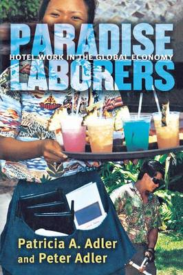 Paradise Laborers by Peter H. Adler