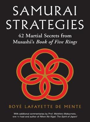 Samurai Strategies by Boye Lafayette De Mente