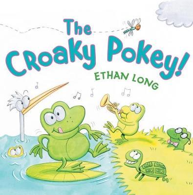 The Croaky Pokey! by Ethan Long