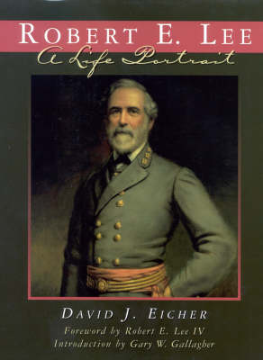 Robert E.Lee by David J. Eicher