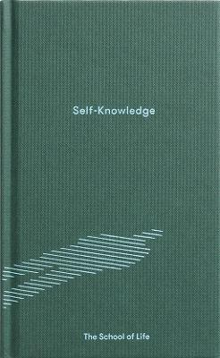 Self-Knowledge by The School of Life