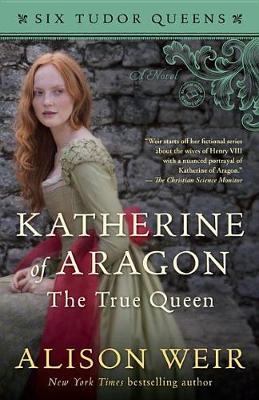 Katherine of Aragon, the True Queen book