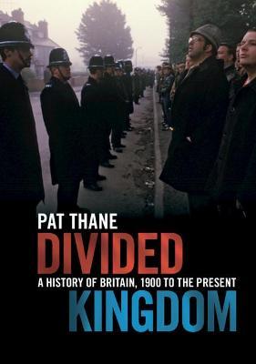 Divided Kingdom by Pat Thane
