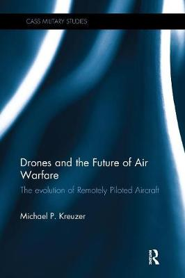Drones and the Future of Air Warfare book