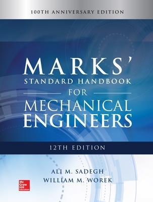 Marks' Standard Handbook for Mechanical Engineers by Ali Sadegh