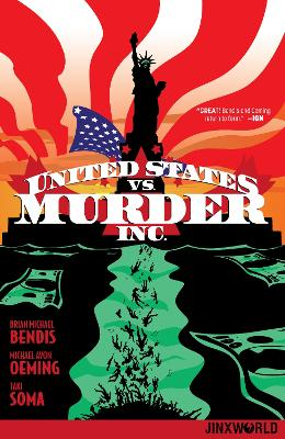 United States vs. Murder, Inc. Volume 1 by Brian Michael Bendis