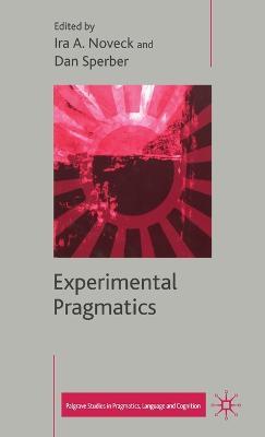 Experimental Pragmatics by Kent Bach