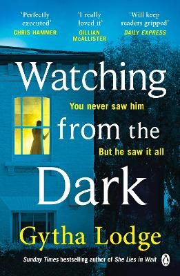 Watching from the Dark: The gripping new crime thriller from the Richard and Judy bestselling author book