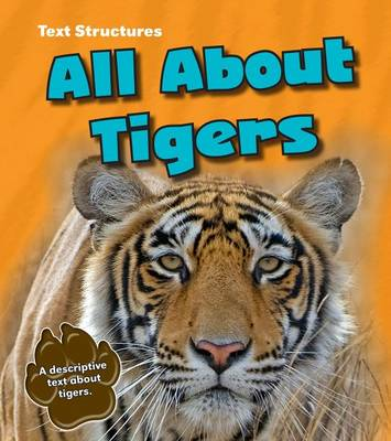 All About Tigers by Phillip W. Simpson