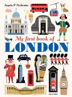 My First Book of London by Ingela Peterson Arrhenius