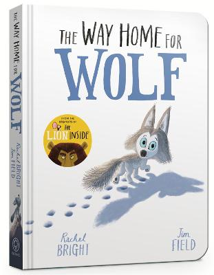 The Way Home for Wolf Board Book by Rachel Bright