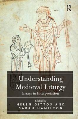 Understanding Medieval Liturgy book
