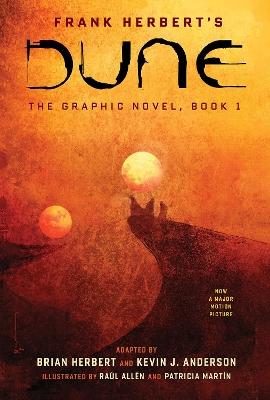 DUNE: The Graphic Novel, Book 1: Dune by Frank Herbert