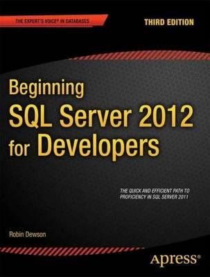 Beginning SQL Server 2012 for Developers book