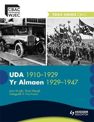WJEC GCSE History: The USA 1910-1929 and Germany 1929-1947 Welsh Edition by Steve Waugh