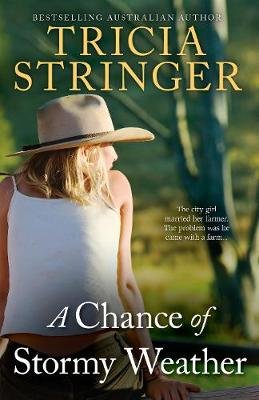 CHANCE OF STORMY WEATHER by Tricia Stringer
