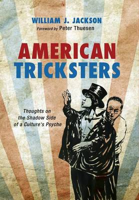 American Tricksters by William J. Jackson