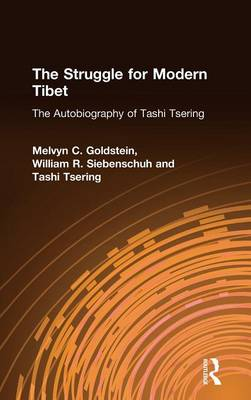 Struggle for Modern Tibet by Melvyn C. Goldstein
