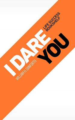 I Dare You by William Danforth