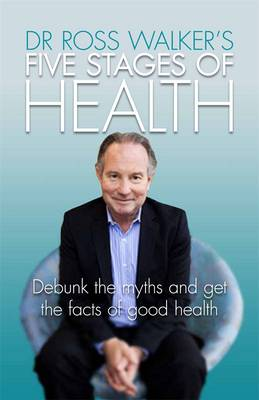 5 Stages of Health by Ross Walker