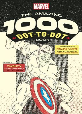 Marvel's Amazing 1000 Dot-to-Dot Book by Thomas Pavitte