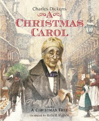 A Christmas Carol (Picture Hardback): Abridged Edition for Younger Readers by Charles Dickens