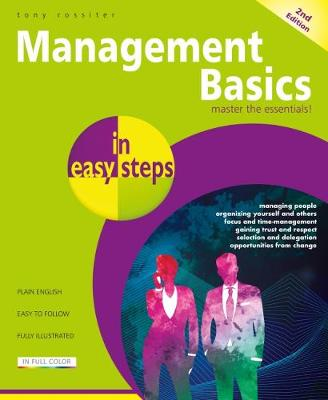 Management Basics in easy steps by Tony Rossiter