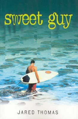 Sweet Guy by Jared Thomas