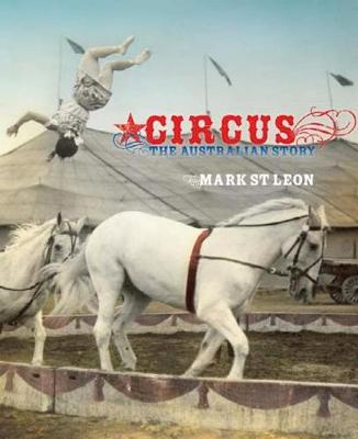 Circus by Mark St Leon