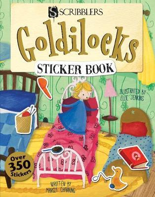Scribblers Fun Activity Goldilocks & the Three Bears Sticker Book by Margot Channing