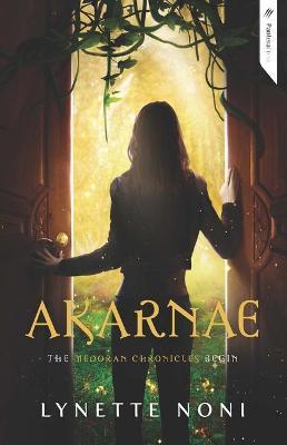 Akarnae by Lynette Noni