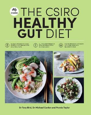 The CSIRO Healthy Gut Diet by Pennie Taylor