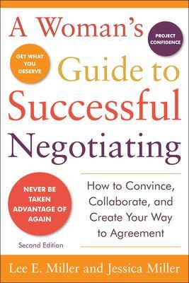 Woman's Guide to Successful Negotiating by Lee Miller