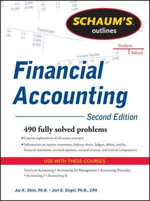 Schaum's Outline of Financial Accounting by Jae Shim