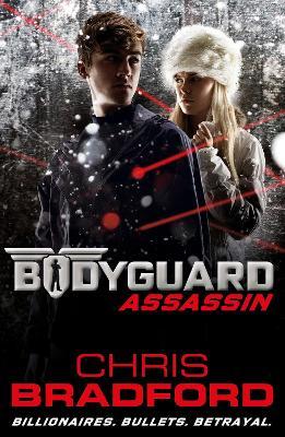 Bodyguard: Assassin (Book 5) by Chris Bradford