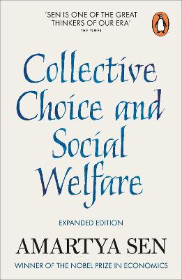 Collective Choice and Social Welfare by Amartya Sen
